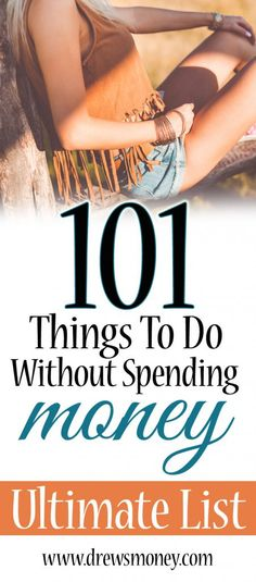 101 Things To Do Instead Of Spending Money