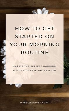 How to get started in your morning routine - Best ROUTINES for Healthy Happy Life Evening Routine, Night Routine, Morning Ritual, Miracle Morning, How To Wake Up Early, Self Care Routine, How To Get, How To Plan, Healthy Habits