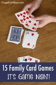 15 Card Games that are Perfect for Your Next Family Game Night - card games for kids Make your next family game night AWESOME with this collection of card games for kids and families. Fifteen family games to play with a deck of cards. Family Games To Play, Family Card Games, Fun Card Games, Card Games For Kids, Playing Card Games, Games For Girls, Group Card Games, Family Games Indoor, Game For Boys