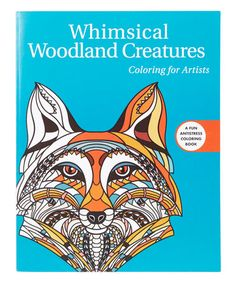Whimsical Woodland Creatures Coloring For Artists Paperback Zulily Zulilyfinds