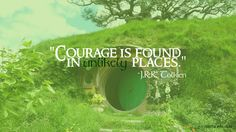 Courage is found