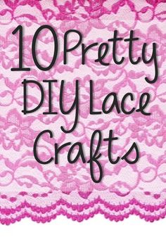 10 Gorgeous DIY Lace | http://mybesthomedesigndreamhouse.blogspot.com