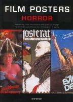 Film posters, horror / edited by Tony Nourmand and Graham Marsh ; foreword by Christopher Frayling