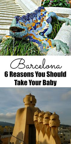 Barcelona: 6 Reasons You Should Take Your Baby. Find out why we chose Barcelona as the first trip with our 3 month old. Read more at www.babycantravel.com/blog