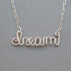 dream (sterling silver wire word necklace)