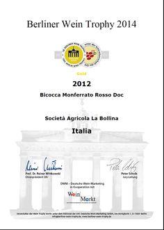 Monferrato Red BICOCCA D.O.C. 2012 Won Gold Medal at Berliner Wein Trophy 2014