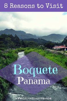 Boquete Panama: 8 Reasons to Visit Boquete - Hepcat Hannah