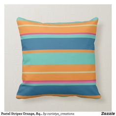 Pastel Stripes Orange, Aqua, Blue, Green, Pink Throw Pillow Pink Throws, Pink Throw Pillows, Aqua Blue, Blue Green, Outdoor Living, Outdoor Decor, Bohemian Decor, Custom Pillows, Your Design