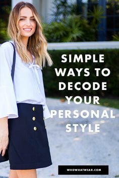 Take our quiz to hone in on yours. Personal Style Quiz, Girl Fashion, Fashion Tips, Who What Wear, Fun Ideas, Simple Way, Fashion Inspiration, Outfit Ideas, Diy Crafts