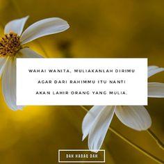 Duhai wanita jagalah dirimu. Muliakanlah dirimu.  #DahHabaqDah Tag Kawan Hangpa