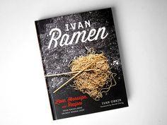 First Look: Ivan Orkin's Ivan Ramen Cookbook