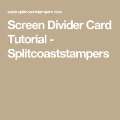 An online community for art stampers and scrapbookers Screen Cards, Split Coast Stampers, Folded Cards, Basket Weaving, Christmas Cards, Divider, Projects To Try, Scrapbook, Community