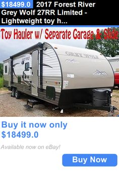 rvs: 2017 Forest River Grey Wolf 27Rr Limited - Lightweight Toy Hauler - 11 Garage BUY IT NOW ONLY: $18499.0