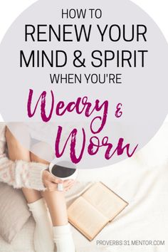 Is your soul weary and you're longing for God's peace to revive your spirit? Discover how to renew your mind when you're weary and let the joy of the Lord rekindle your spirit once again. Christian Post, Christian Women, Christian Living, Bible Study Tips, Proverbs 31 Woman, Joy Of The Lord, Finding Peace, Christian Inspiration, Spiritual Growth