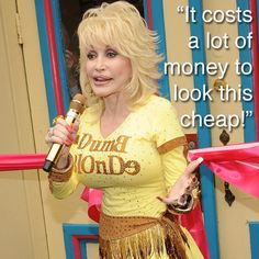 Dolly Parton on looking good.