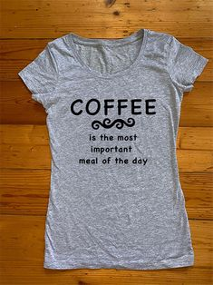 Coffee Is The Most Important Meal Of The Day Iron On Transfer Metallic Pink, Matte Gold, Iron On Transfer, Esty, Personalized T Shirts, Recipe Of The Day, Meal, T Shirts For Women, Hoodies