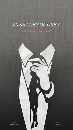 Fifty Shades of Grey Posters by Han Soloski on Behance