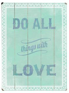 Do All Things with Love Wall Decor ==