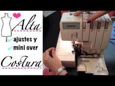 Alta Costura Clase 55, Ajustes Máquina Overlock y Mini Over - YouTube
