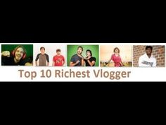 10 RICHEST YouTube Vloggers of 2016 FouseyTUBE, Mo Vlogs, Roman Atwood  ...