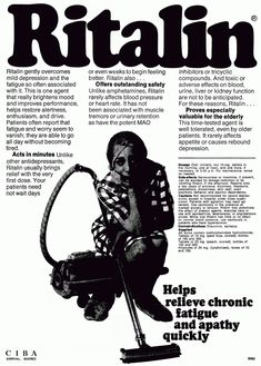 Unlike other antidepressants, Ritalin usually brings relief with the very first dose. Side effects include overt psychotic behavior and psychic dependency. Funny Vintage Ads, Vintage Humor, Creepy Vintage, Funny Ads, Vintage Toys, Old Advertisements, Retro Advertising, Retro Ads, Advertising Fails