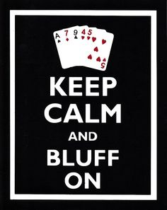 Keep Calm and Bluff On Graphic Wall Art on Etsy, $12.00