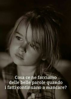 Ma è sempre così!!!☹☹ Words Quotes, Wise Words, Life Quotes, Italian Quotes, Something To Remember, Memories Quotes, Interesting Quotes, English Quotes, Meaningful Quotes