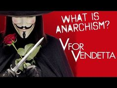 What is anarchism? How is anarchism portrayed in the Alan Moore graphic novel V for Vendetta and its film adaptation? How can we face fascism in the cen. V For Vendetta, Anarchism, Constitutional Rights, Cut Work, World History, Stand Up, How To Become, Novels, Politics