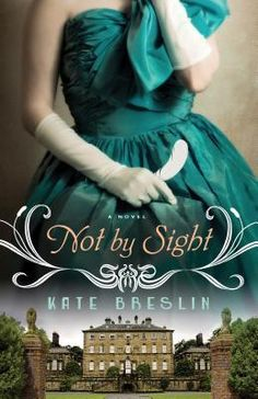 Not By Sight by Kate Breslin | Waiting on Wednesday