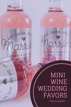"""Jump in on the mini wine & champagne wedding trend with our free """"Be Married"""" bottle label template. Follow this tutorial to customize it for your needs! Wine Wedding Favors, Wedding Wine Bottles, Wedding Favor Labels, Mini Liquor Bottles, Mini Champagne Bottles, Wine Bottle Labels, Personalized Labels, Custom Labels, Big Sis"""