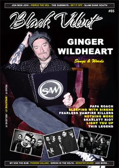 Issue 85 includes interviews with Ginger Wildheart, Papa Roach, Sleeping With Sirens, Fearless Vampire Killers, Nothing More, Skarlett Riot, Light You Up and This Legend, plus Slam Dunk Festival report, reviews of Jon Bon Jovi, Pierce The Veil, The Subways, Set It Off and more. Read for free at www.blackvelvetmagazine.com