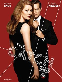 The Catch. An intense TV show with lots of great twists. A private detective finds out her fiancé is a conman and has taken everything from her so she plans to get revenge.