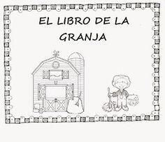 Maestr@s de infantil: PROYECTO: LA GRANJA Farm Activities, English Activities, Kindergarten Classroom Organization, Farm Unit, Bilingual Education, Dual Language, Spanish Teacher, Zoology, Teacher Resources