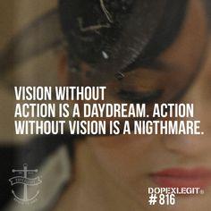 vision + action = success