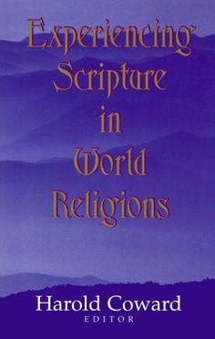 Experiencing Scripture in World Religions (Faith « LibraryUserGroup.com – The Library of Library User Group