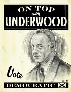 Franklin D. Roosevelt, 1940. O ilustrador Bob Al-Greene, em parceria com o Mashable, criou pôsteres para o personagem Frank Underwood, da série House of Cards. Eles utilizaram pôsteres famosos de reais campanhas políticas dos EUA como inspiração.