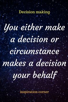 8 Best Quotes about decisions images in 2019 | Inspirational
