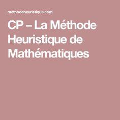 CP – La Méthode Heuristique de Mathématiques