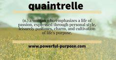 Are you a quaintrelle? #quaintrelle