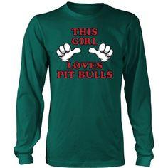 This Girl Loves Pit Bulls