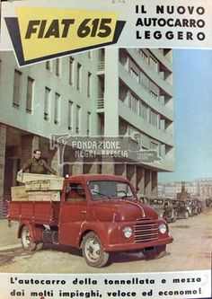 Copertina del depliant con il disegno pubblicitario del camion Fiat 615 Vintage Advertisements, Vintage Ads, Vintage Posters, Advertising History, Car Advertising, Fiat 500 Pop, Commercial Van, Fiat Abarth, Vintage Trucks