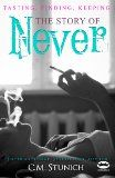 Tasting, Finding, Keeping: The Story of Never, A New Adult Romance (Tasting Never) by CM Stunich