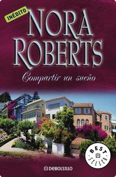 Compartir un sueño - Nora Roberts