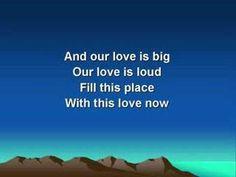 Our Love is Loud (worship video w/ lyrics)David Crowder Band