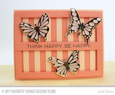 Totally Happy, Flutter of Butterflies - Lace, Flutter of Butterflies - Solid, Stripes Cover-Up Die-namics, Stitched Rectangle Frames Die-namics - Julie Dinn  #mftstamps