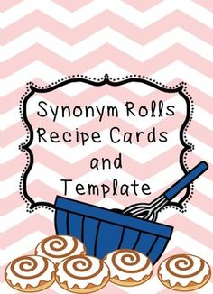 Synonym Roll Template and Recipe Cards – Language Arts 3rd Grade Words, 4th Grade Ela, Third Grade Writing, Teaching First Grade, 2nd Grade Reading, Student Teaching, Teaching Reading, Second Grade, Learning
