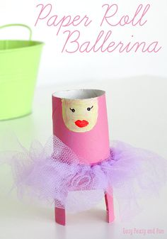 Toilet Paper Roll Ballerina Craft - Easy Peasy and Fun