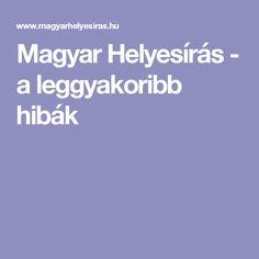 Magyar Helyesírás - a leggyakoribb hibák Boarding Pass