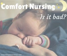 Learn the facts here---> http://violetsleepbabysleep.com/how-to-stop-comfort-nursing/