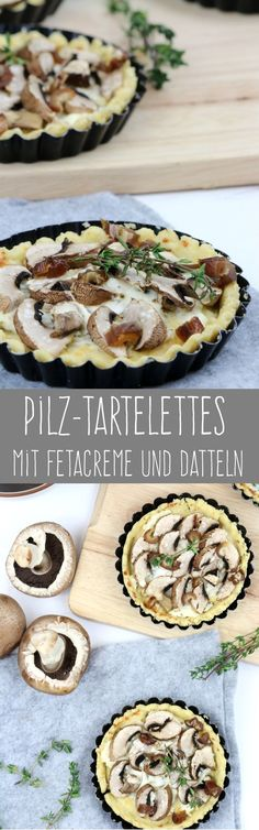 Tartelettes mit Pilzen, Feta und Datteln. Rezept.